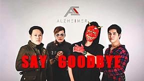 Say Goodbye - ALZHEIMER [Official MV]