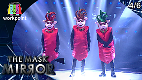 THE MASK MIRROR   EP.05   12 ธ.ค. 62 [4\/6]