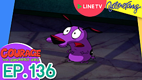 Highlight Courage The Cowardly dog หมาน้อยผู้กล้าหาญ | EP.136