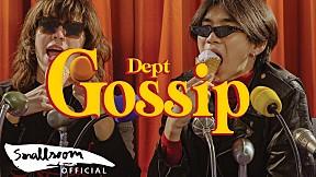 Dept - Gossip (Official Video)