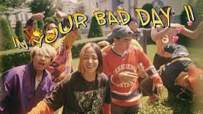 daynim - IN YOUR BAD DAY PT. 2