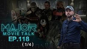 Suicide Squad Director\'s Cut ของจริง หรือแค่ราคาคุย - Major Movie Talk | EP.118 [1\/4]