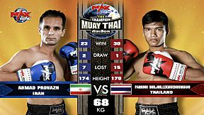 PARNNOI SOR.JOR.LEKMUENGSRUANG (THAILAND) VS AHMAD PROVAZN (IRAN) FIGHT 2