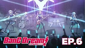 BanG Dream Season 3 | EP.6