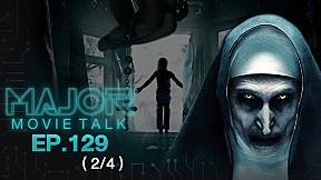LIVE สด 24 ช.ม. 7 วัน บ้านผี The Conjuring เจออะไรบ้าง? - Major Movie Talk | EP.129 [2\/4]