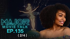 Disney เอาอีกเเล้ว คราวนี้ Tinkerbell ผิวดำ - Major Movie Talk | EP.135 [2\/4]