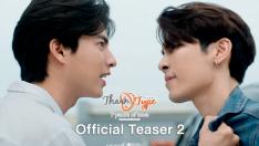 【Official Teaser 2】 TharnType The Series Season 2