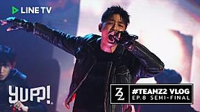 #TeamZ2 VLOG : EP.8 SEMI-FINAL (#SMTMTH2) | YUPP!.mp4