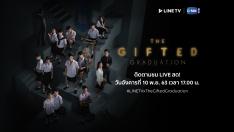 #LINETVxTheGiftedGraduation Exclusive LIVE