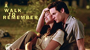 A Walk To Remember [4\/5]