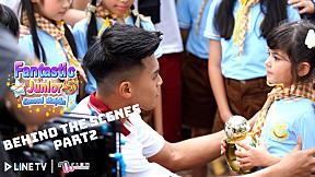 Fantastic Junior อัศจรรย์พันธุ์เล็ก | Behind The Scenes Part 2