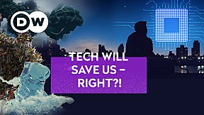 DW UNSEEN EP.5   TECH WILL SAVE US – RIGHT?! - TAIWAN