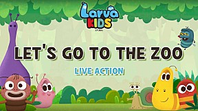 [Live Action] Larva KIDS | EP.8 LET\'S GO TO THE ZOO