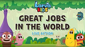 [Live Action] Larva KIDS | EP.7 GREAT JOBS IN THE WORLD