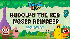 [Live Action] Larva KIDS | EP.5 RUDOLPH THE RED-NOSED REINDEER