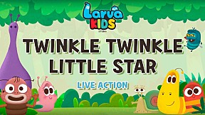 [Live Action] Larva KIDS   EP.4 TWINKLE TWINKLE LITTLE STAR