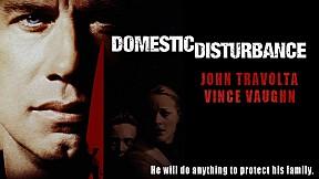 Domestic Disturbance โหดเงียบซ่อนอำมหิต [5\/5]