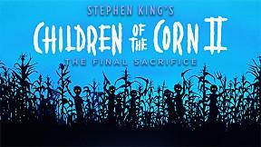 Children Of The Corn II อาถรรพ์ทุ่งนรก 2 ผีสั่งให้สับ [5\/5]