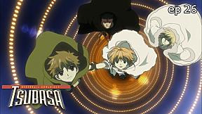 Tsubasa RESERVoir CHRoNiCLE | season 2 EP.26