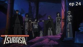 Tsubasa RESERVoir CHRoNiCLE   season 1 EP.24