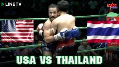 USA VS THAILAND ที่สุดของมวยไทย ใส่ไม่ยั้ง - Muay Thai Fighter