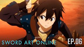 Sword Art Online Season 1   EP.6 ตอน ผู้ล้างแค้นมายา