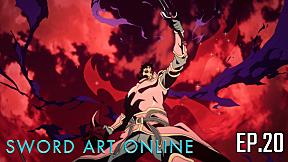 Sword Art Online Season 1 | EP.20 ตอน แม่ทัพเพลิง