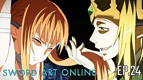Sword Art Online Season 1 | EP.24 ตอน ผู้กล้าจอมปลอม