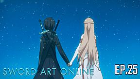 Sword Art Online Season 1 | EP.25 ตอน เมล็ดพันธุ์แห่งโลก