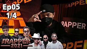 The Rapper 2021 | EP.5 | Audition | 4 ต.ค. 64 [1\/4]