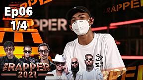 The Rapper 2021 | EP.6 | Audition | 11 ต.ค. 64 [1\/4]