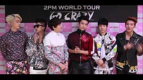 [2PM WORLD TOUR GO CRAZY] with \
