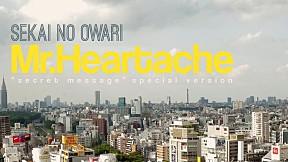 Secret Message - MV \'Mr.Heartache\' by Sekai No Owari