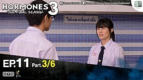 HORMONES 3 THE FINAL SEASON | EP.11 [3\/6]