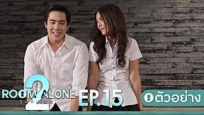 ตัวอย่าง Room Alone 2 | EP.15 จบ \/ หรือ \/ เริ่ม