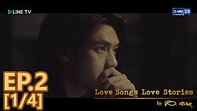 Love Songs Love Stories  เพลง ก้อนหินก้อนนั้น EP.2 [1\/4]
