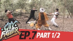 City Fighter | EP.7 | Resentment of Soldier (Part 1/2)