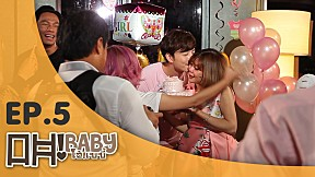 OH BABY!   EP.5   Love to tease