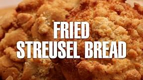 Fried Streusel Bread