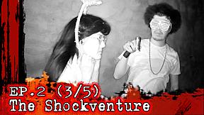 The Shockventure on LINE TV | EP.2 | ป๋อง กพล ลวงพล่ากุ้งบุกสโมสรร้าง รับประกันความสยองจนต้องร้องขอชีวิต!! [3\/5]