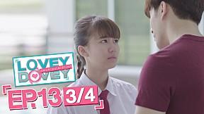 Lovey Dovey แผนร้ายนายเจ้าเล่ห์ | EP.13 [3\/4]