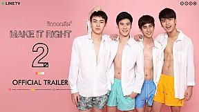 MAKE IT RIGHT SEASON 2 รักออกเดิน ซีซั่น 2 | Official Trailer