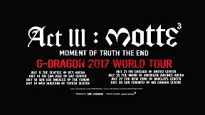 G-DRAGON 2017 WORLD TOUR \u003CACT III, M.O.T.T.E\u003E - GD\'S MESSAGE FOR USA\/CANADA