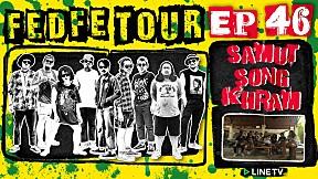 FEDFE TOUR Krian SEASON 3 | EP.46 | the God of Tour
