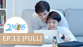 2Moons the Series | EP.12 [FULL]
