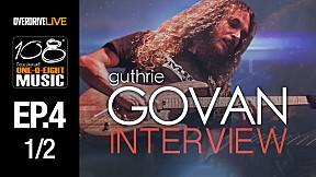 108 MUSIC | EP.4 | Guthrie Govan Interview [1\/2]