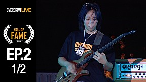 Hall of Fame | EP.2 | Overdrive Guitar Contest 3 รอบ Semi Final  [Uncut] [1\/2]
