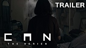 CAN The Series (Official Trailer)