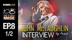 108 MUSIC | EP.8 | John McLaughlin ยอดแห่งยอดนักกีตาร์  [1\/2]