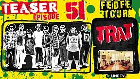 [TEASER] FEDFE TOUR เกรียน SEASON 3 | EP.51 | เบิร์น